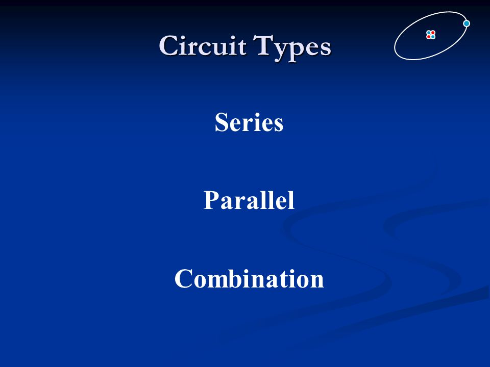 Circuit Types Series Parallel Combination