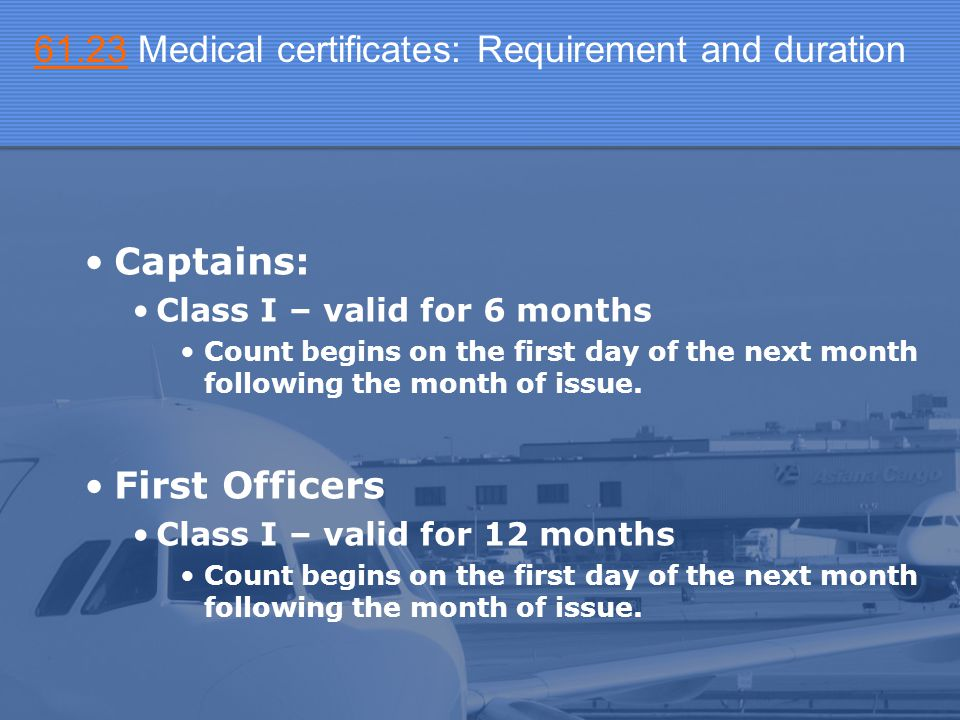 61.23 Medical certificates: Requirement and duration