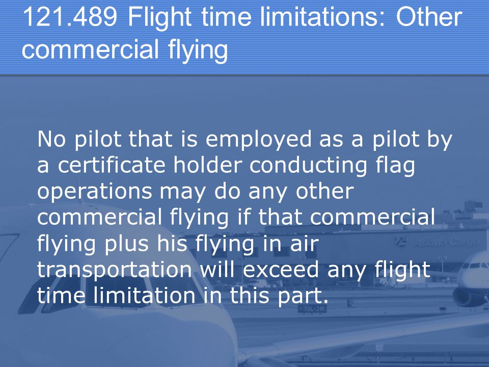 Flight time limitations: Other commercial flying