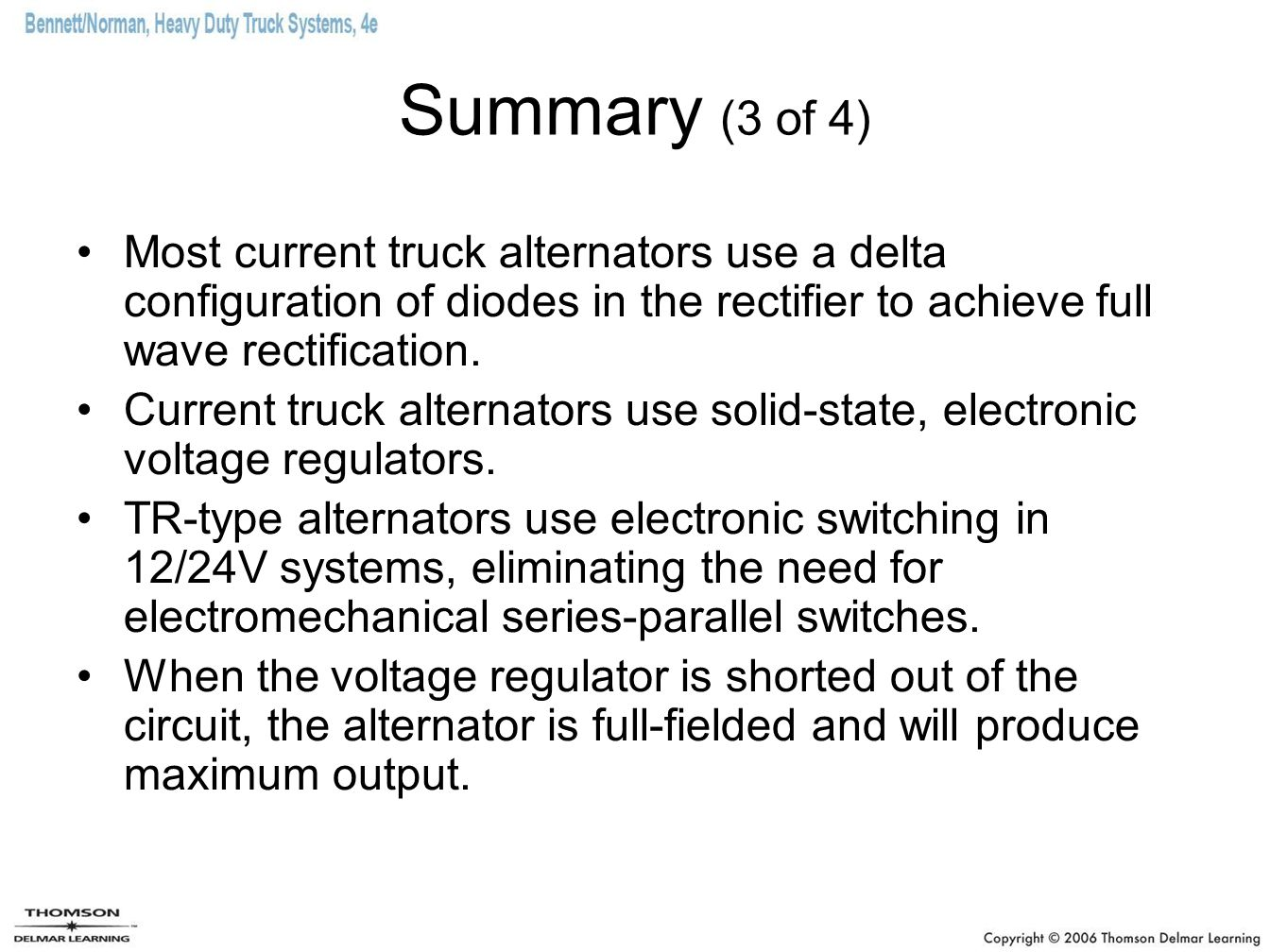 Chapter 8 Charging Systems Ppt Video Online Download For Threephase Alternator Automotive Voltage Regulator Circuit System Summary 3 Of 4 Most Current Truck Alternators Use A Delta Configuration Diodes