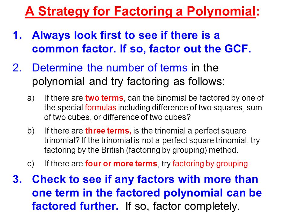 A Strategy for Factoring a Polynomial: