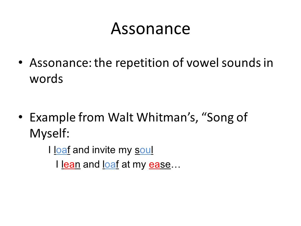 2 examples of assonance.