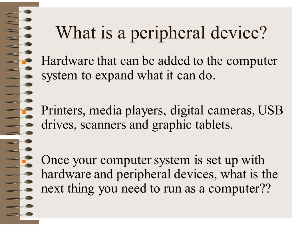 What is a peripheral device