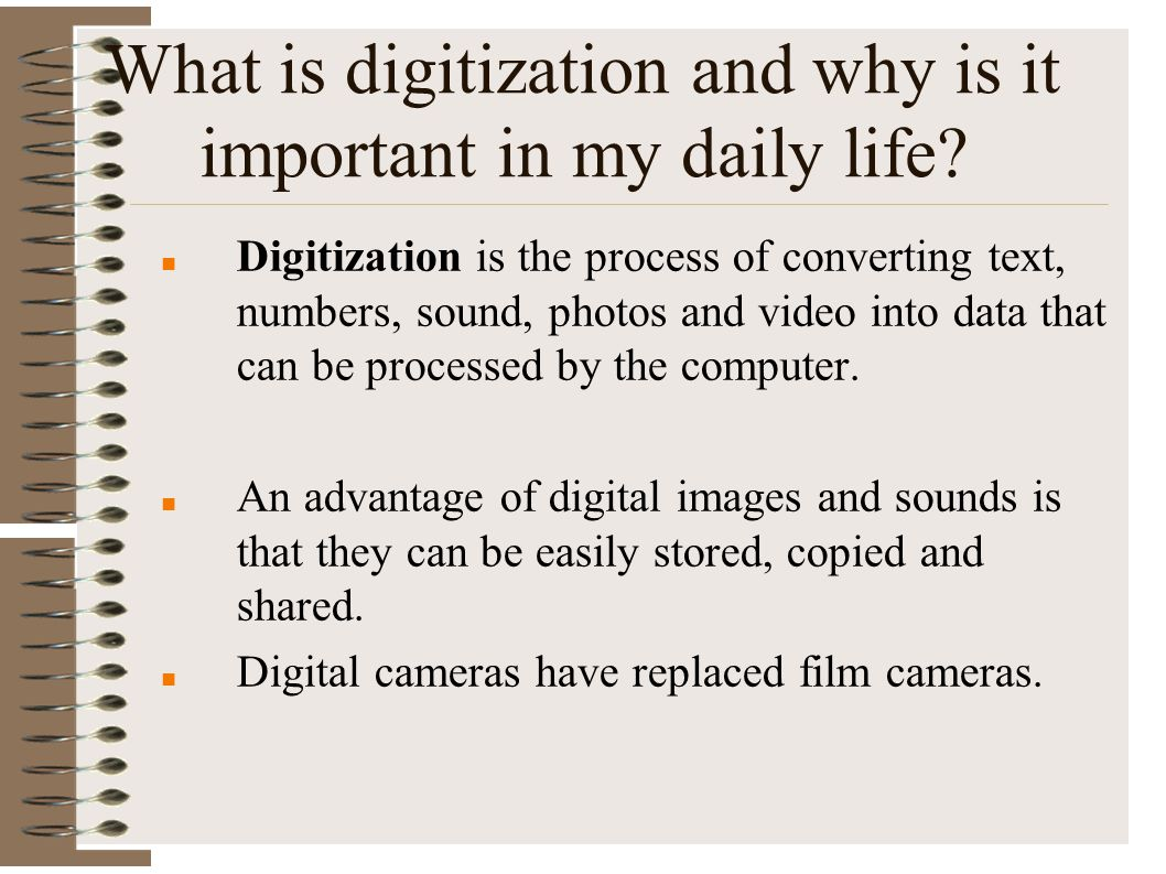What is digitization and why is it important in my daily life