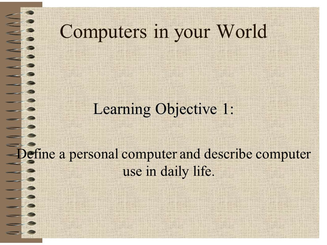 Computers in your World
