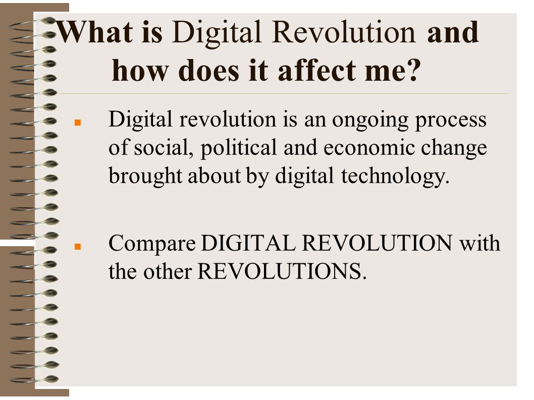 What is Digital Revolution and how does it affect me