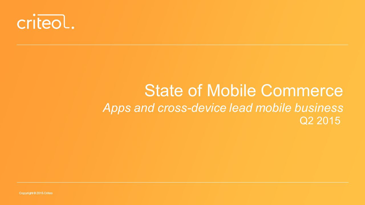 State of Mobile Commerce Apps and cross-device lead mobile business
