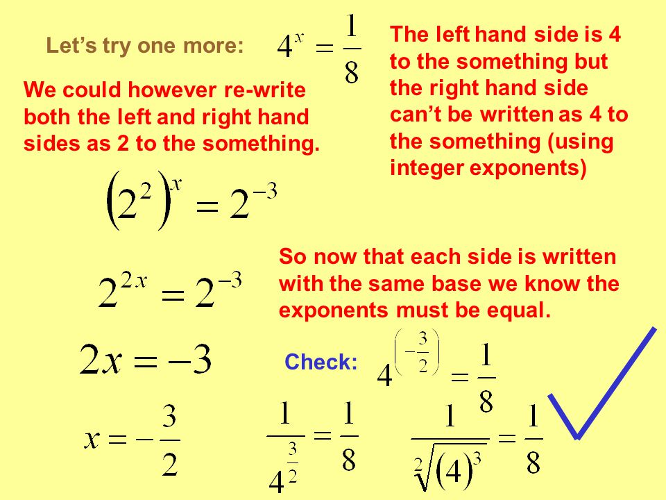 The left hand side is 4 to the something but the right hand side can't be written as 4 to the something (using integer exponents)