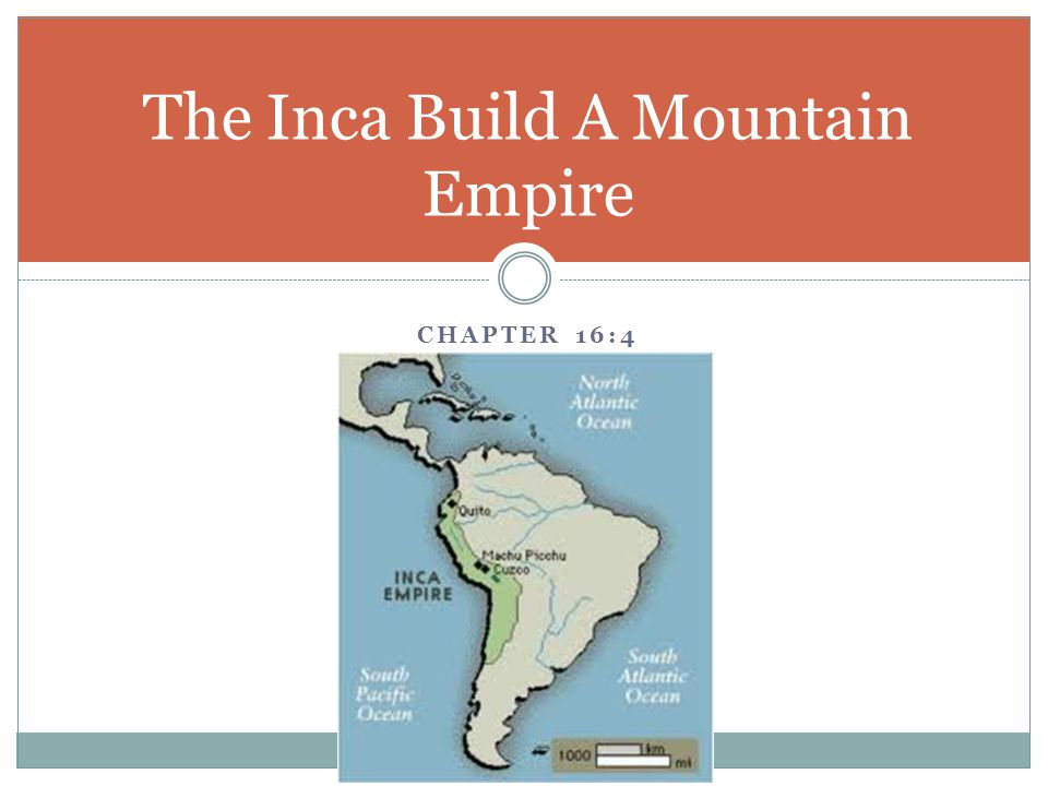 The Inca Build A Mountain Empire