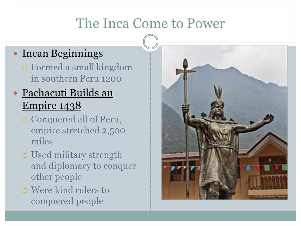The Inca Come to Power Incan Beginnings