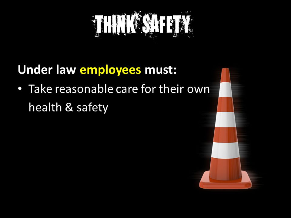 Under law employees must: