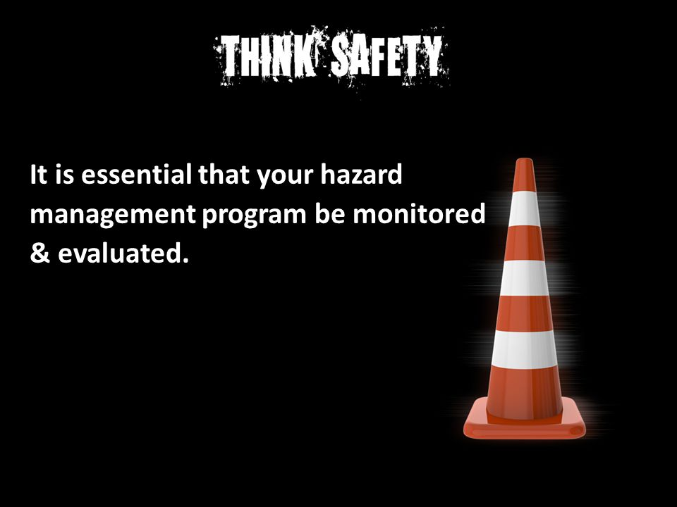 It is essential that your hazard