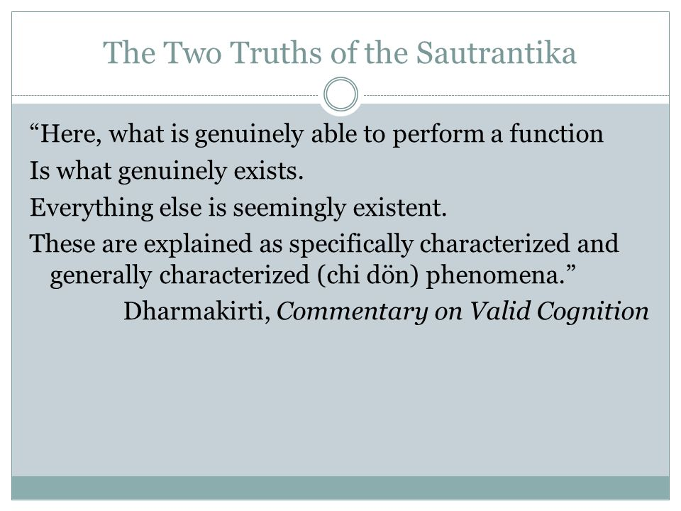 The Two Truths of the Sautrantika