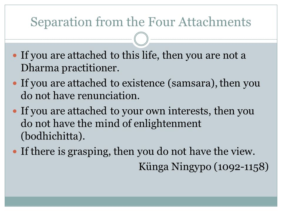 Separation from the Four Attachments