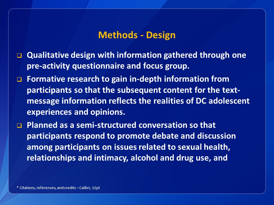 Methods - Design Qualitative design with information gathered through one pre-activity questionnaire and focus group.