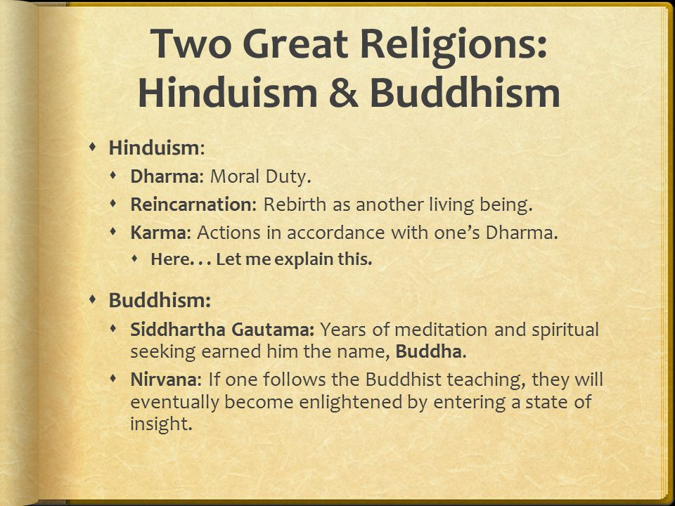 Two Great Religions: Hinduism & Buddhism