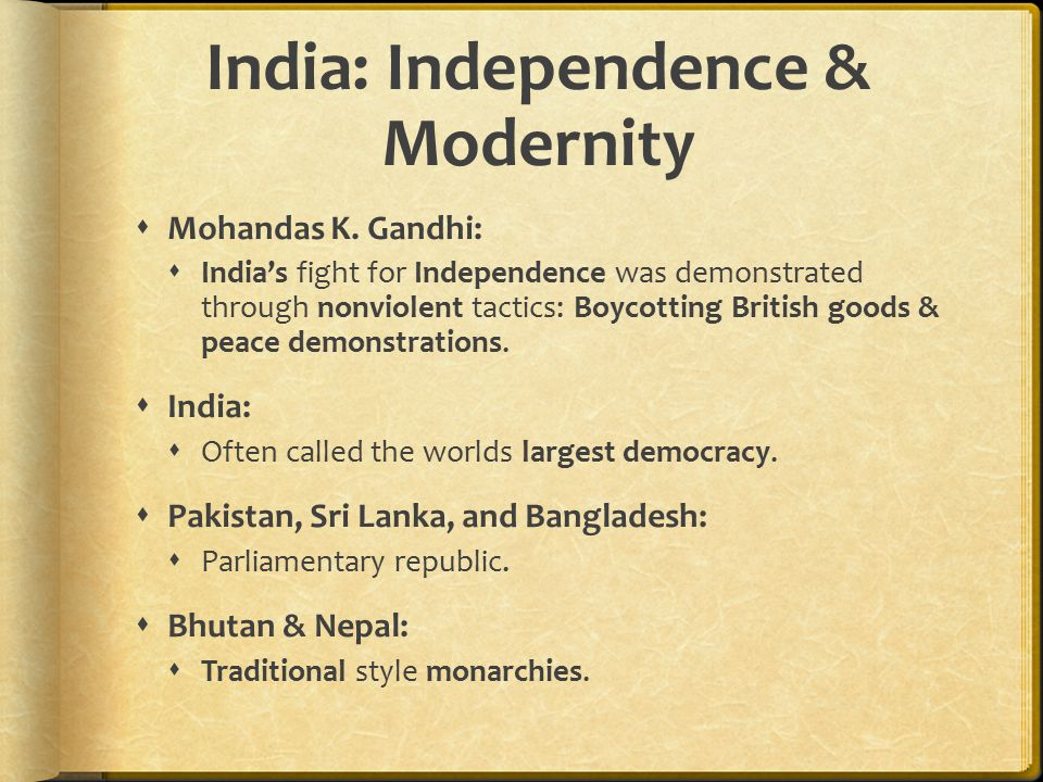 India: Independence & Modernity