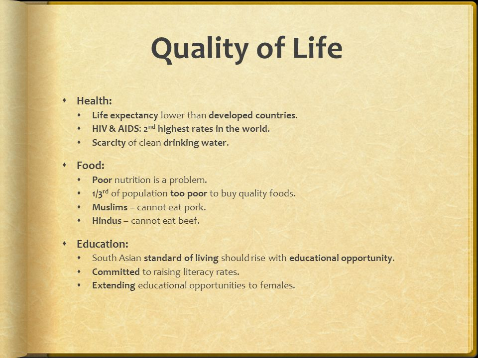 Quality of Life Health: Food: Education: