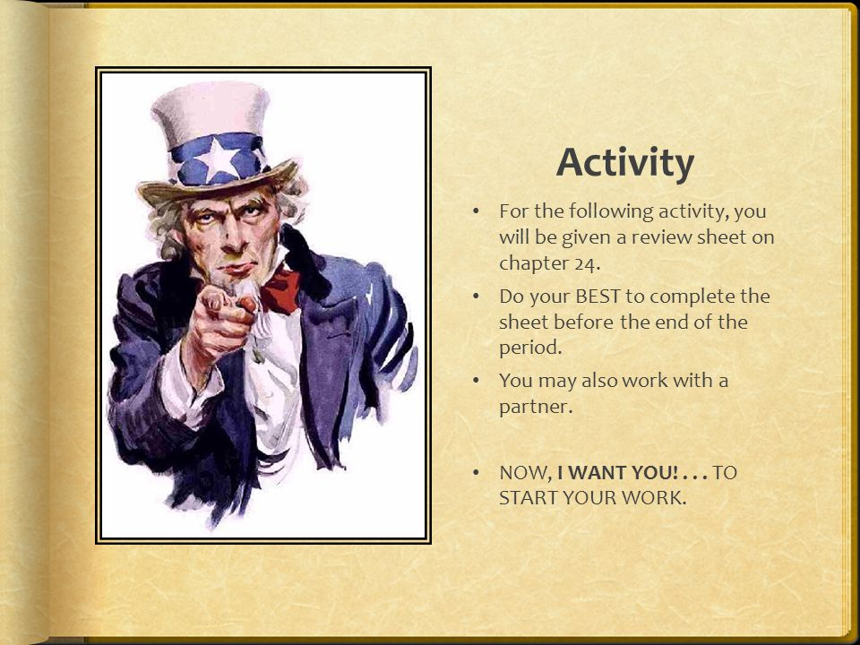 Activity For the following activity, you will be given a review sheet on chapter 24.