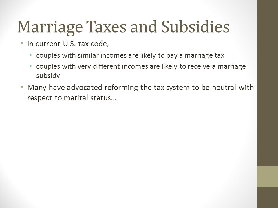 Marriage Taxes and Subsidies