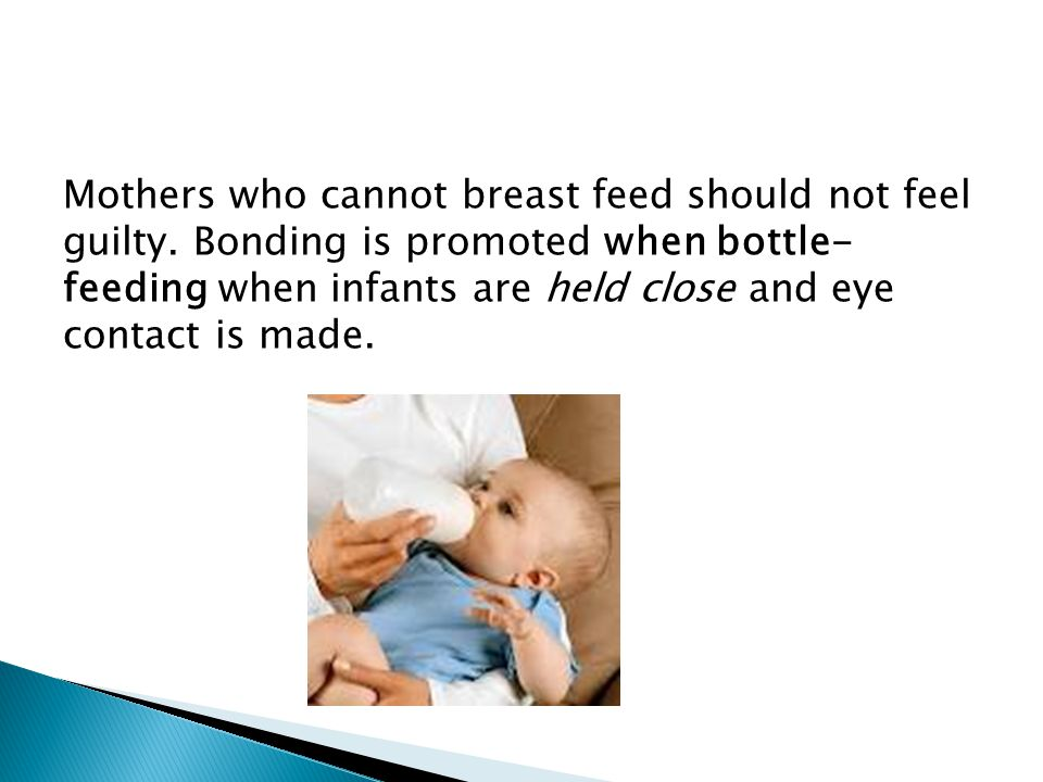 Mothers who cannot breast feed should not feel guilty