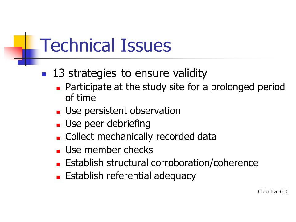 Technical Issues 13 strategies to ensure validity