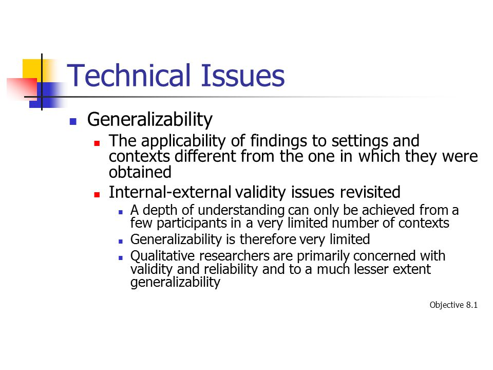 Technical Issues Generalizability
