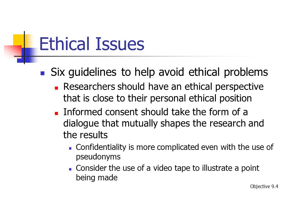 Ethical Issues Six guidelines to help avoid ethical problems