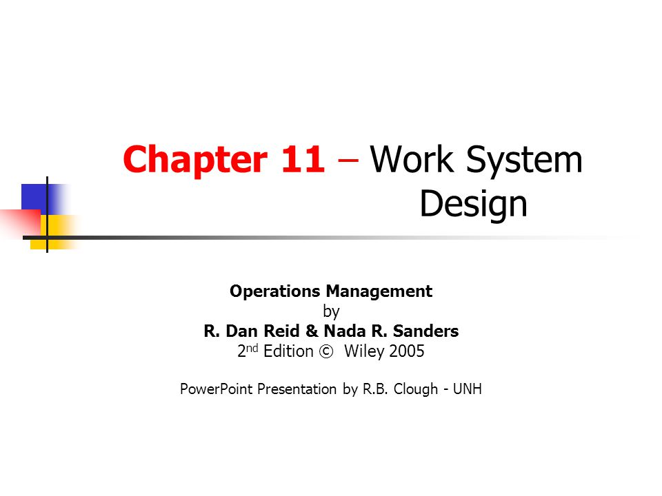 Chapter 11 Work System Design Ppt Download