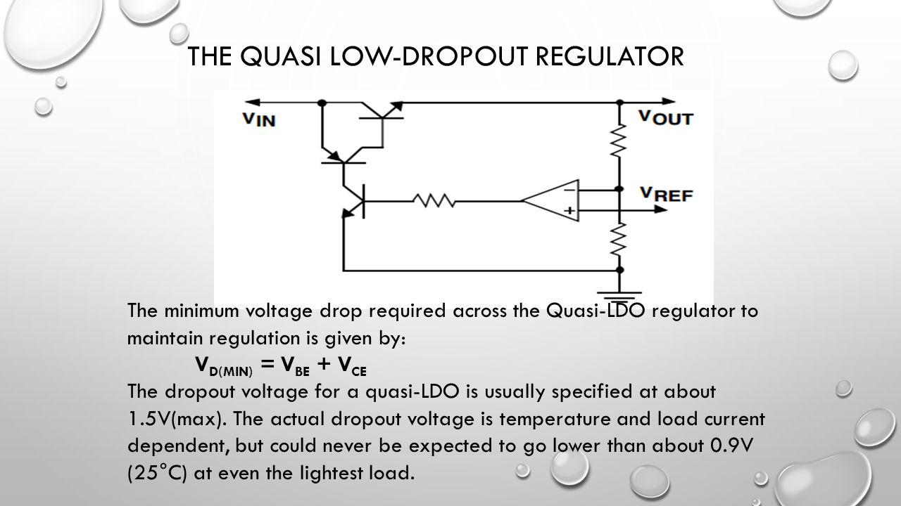 Review Ppt Download Low Drop Out Ldo Voltage Regulator Using Discrete Semiconductors The Quasi Dropout