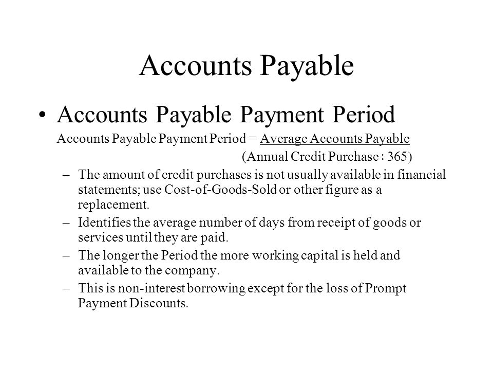 Accounts Payable Accounts Payable Payment Period