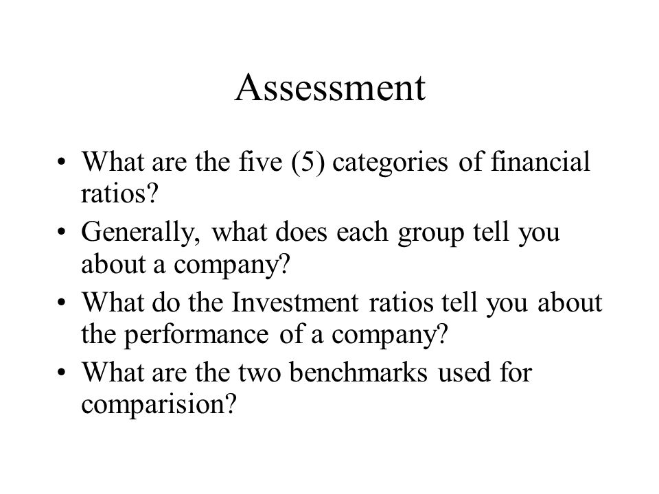 Assessment What are the five (5) categories of financial ratios