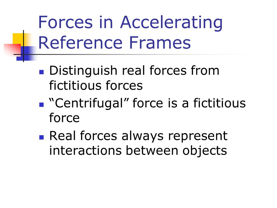 Forces in Accelerating Reference Frames
