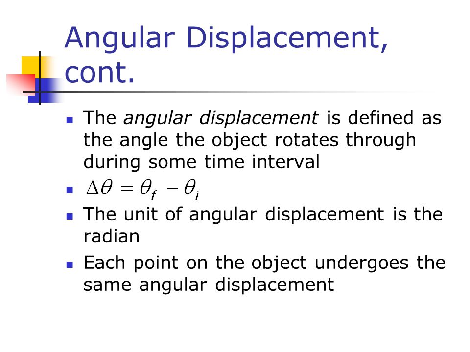 Angular Displacement, cont.
