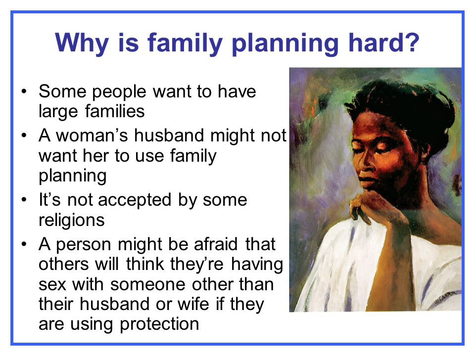 Why is family planning hard