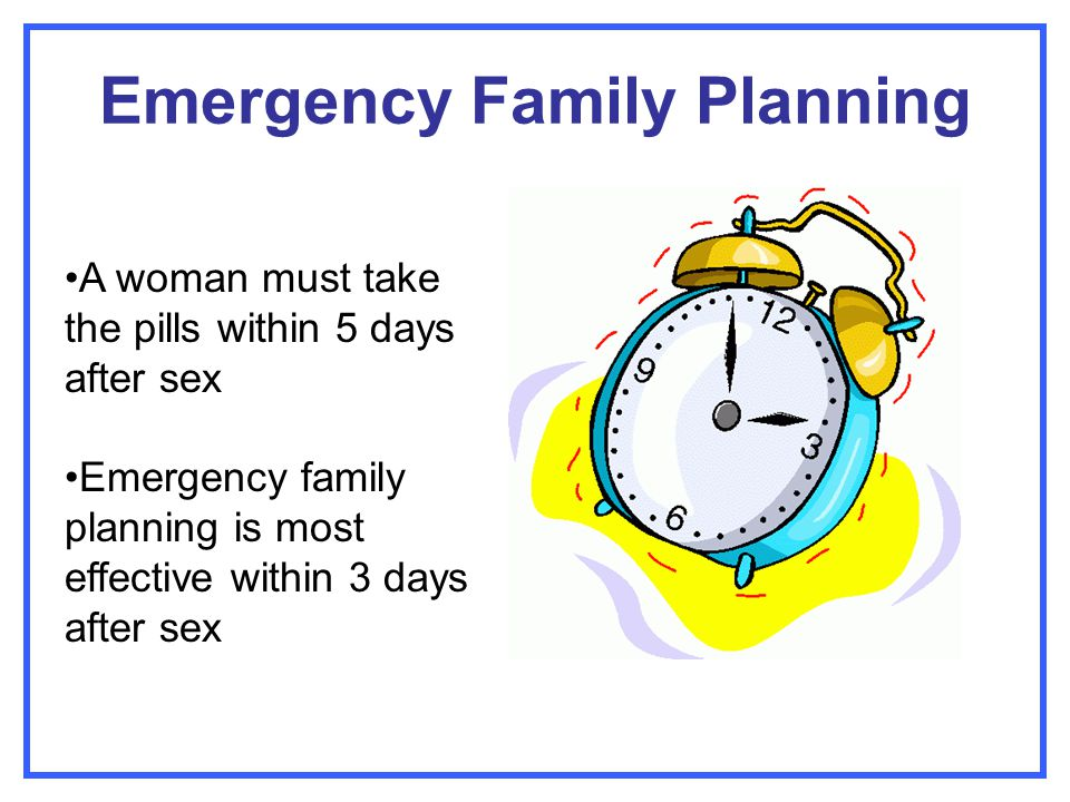 Emergency Family Planning