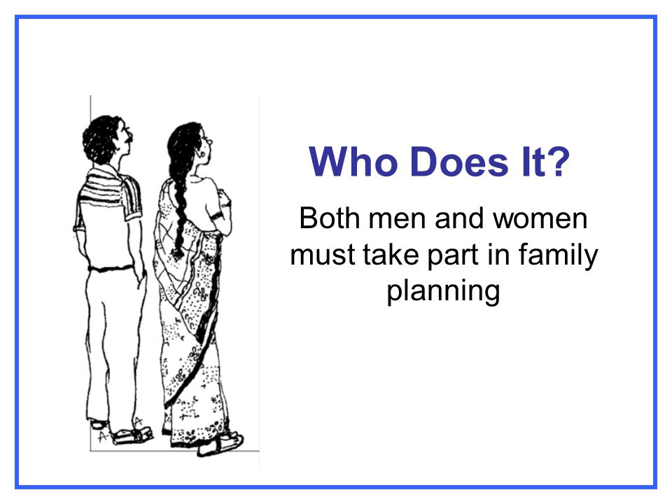 Both men and women must take part in family planning