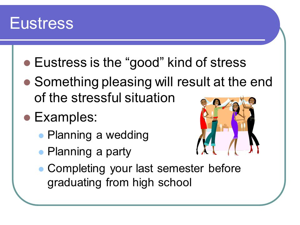 eustress Start studying eustress vs distress learn vocabulary, terms, and more with flashcards, games, and other study tools.