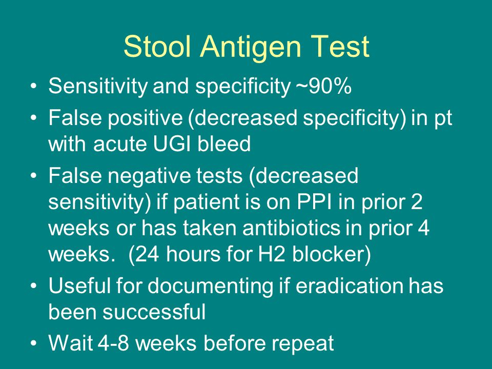 Stool Antigen Test Sensitivity and specificity ~90%