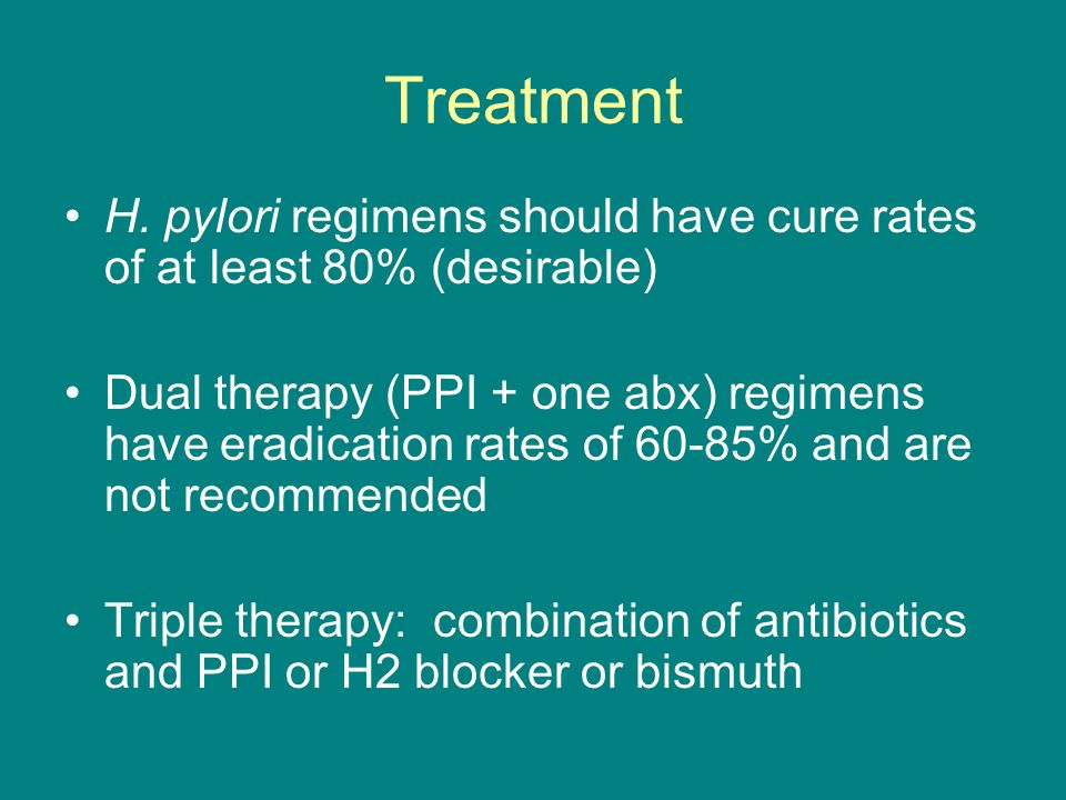 Treatment H. pylori regimens should have cure rates of at least 80% (desirable)