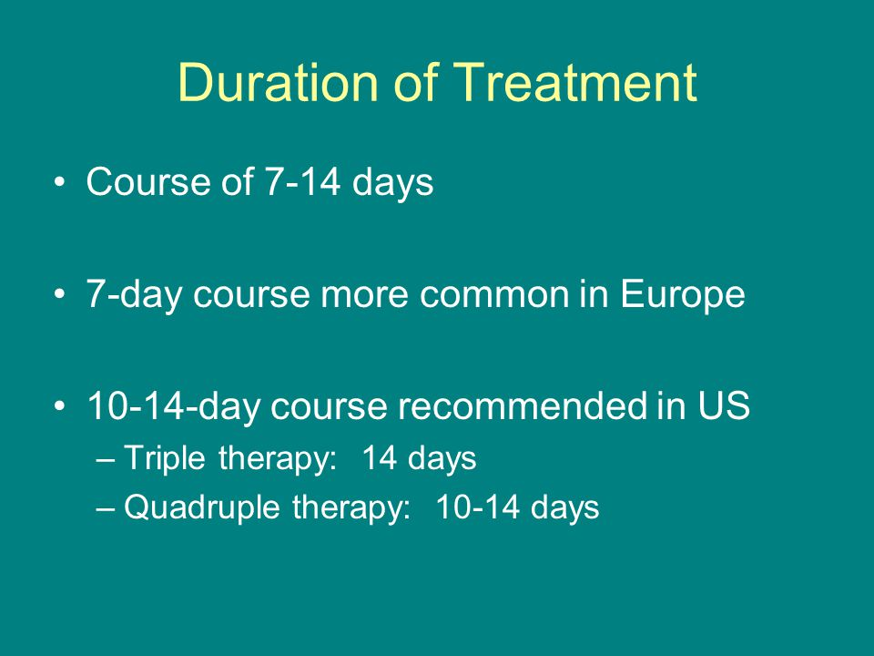 Duration of Treatment Course of 7-14 days