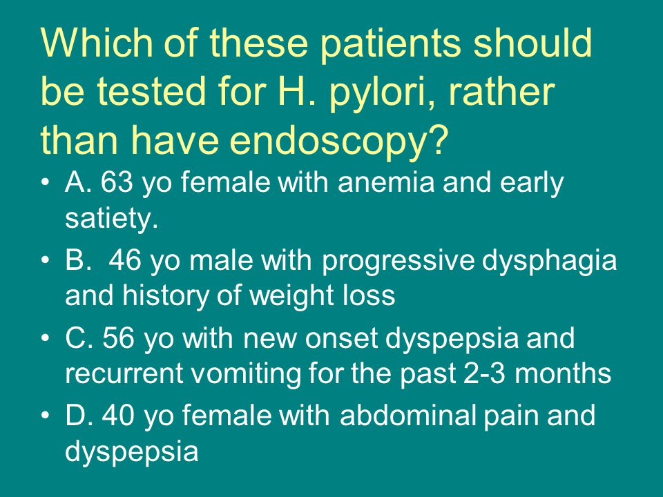 Which of these patients should be tested for H