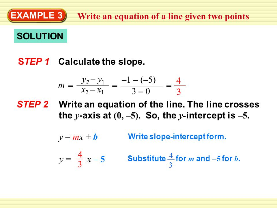 slope intercept form calculator with two points  EXAMPLE 17 Write an equation of a line given two points - ppt ...