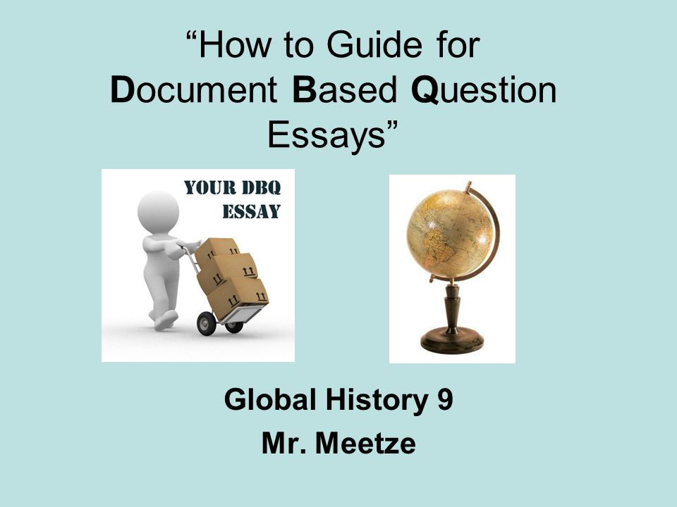 How to Guide for Document Based Question Essays
