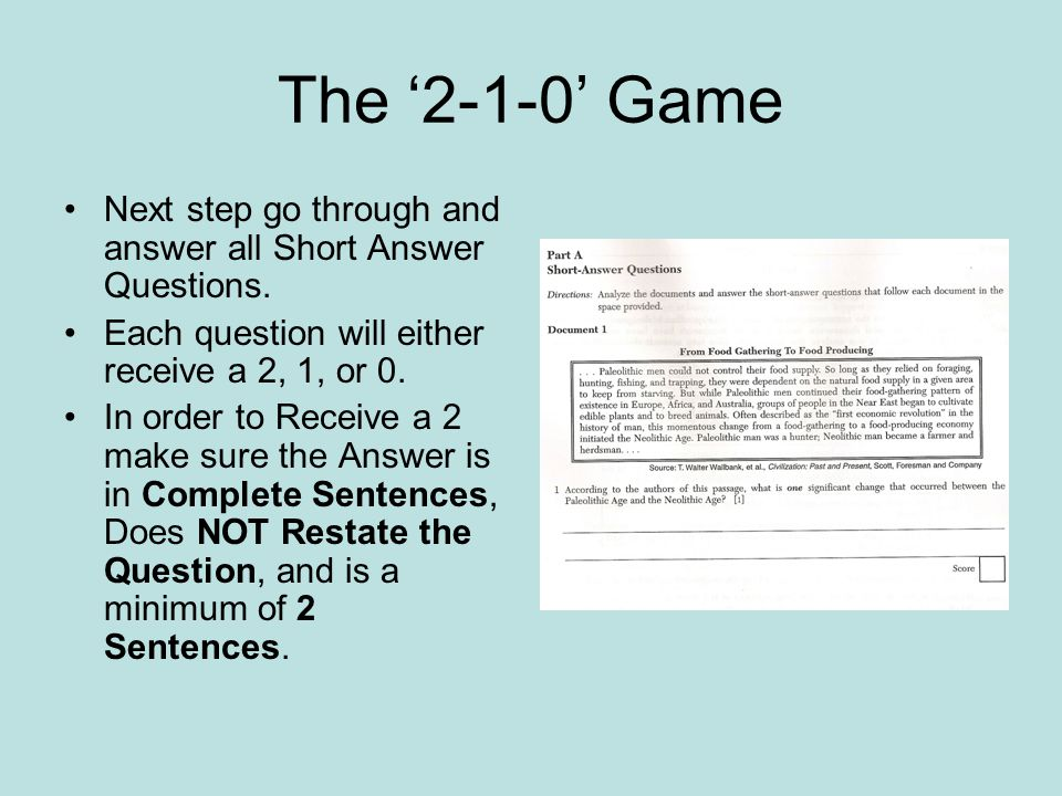 The '2-1-0' Game Next step go through and answer all Short Answer Questions. Each question will either receive a 2, 1, or 0.