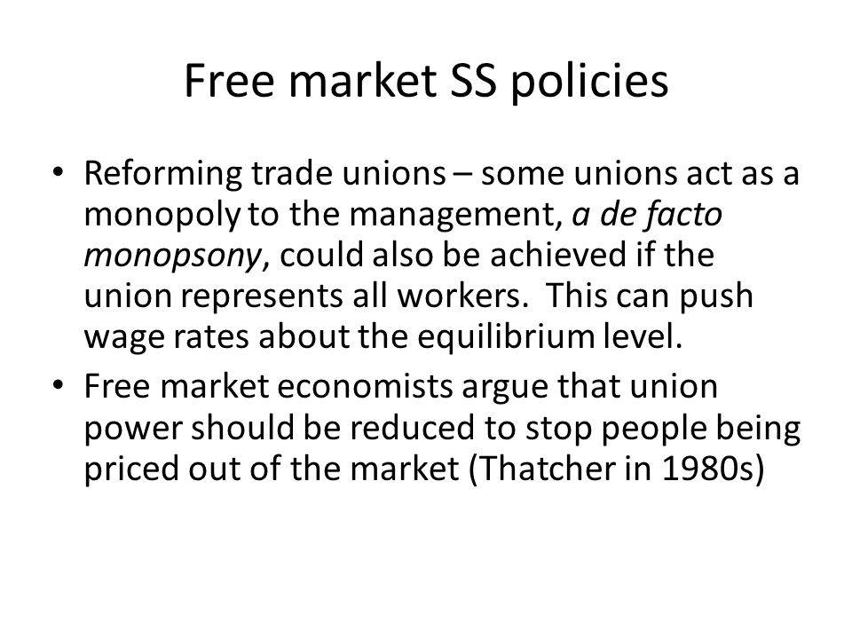 Free market SS policies