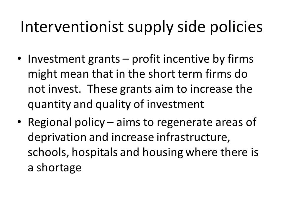 Interventionist supply side policies