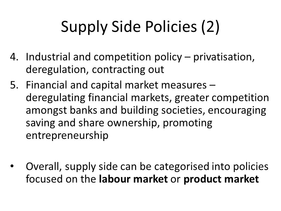 Supply Side Policies (2)