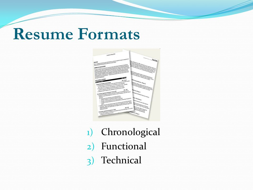 Resume Formats Chronological Functional Technical