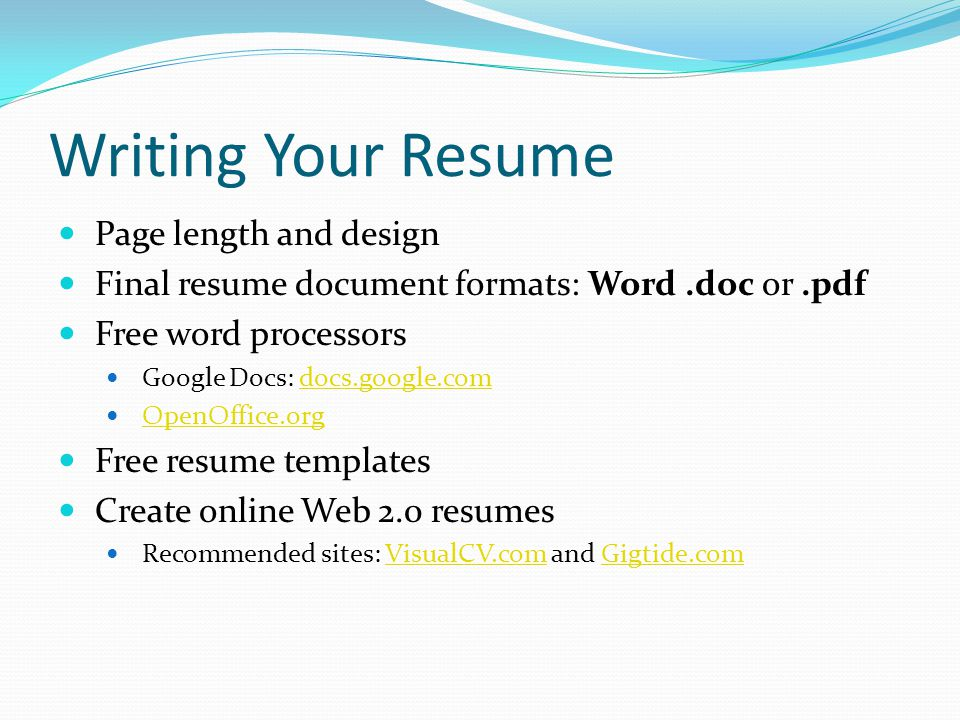 Writing Your Resume Page length and design